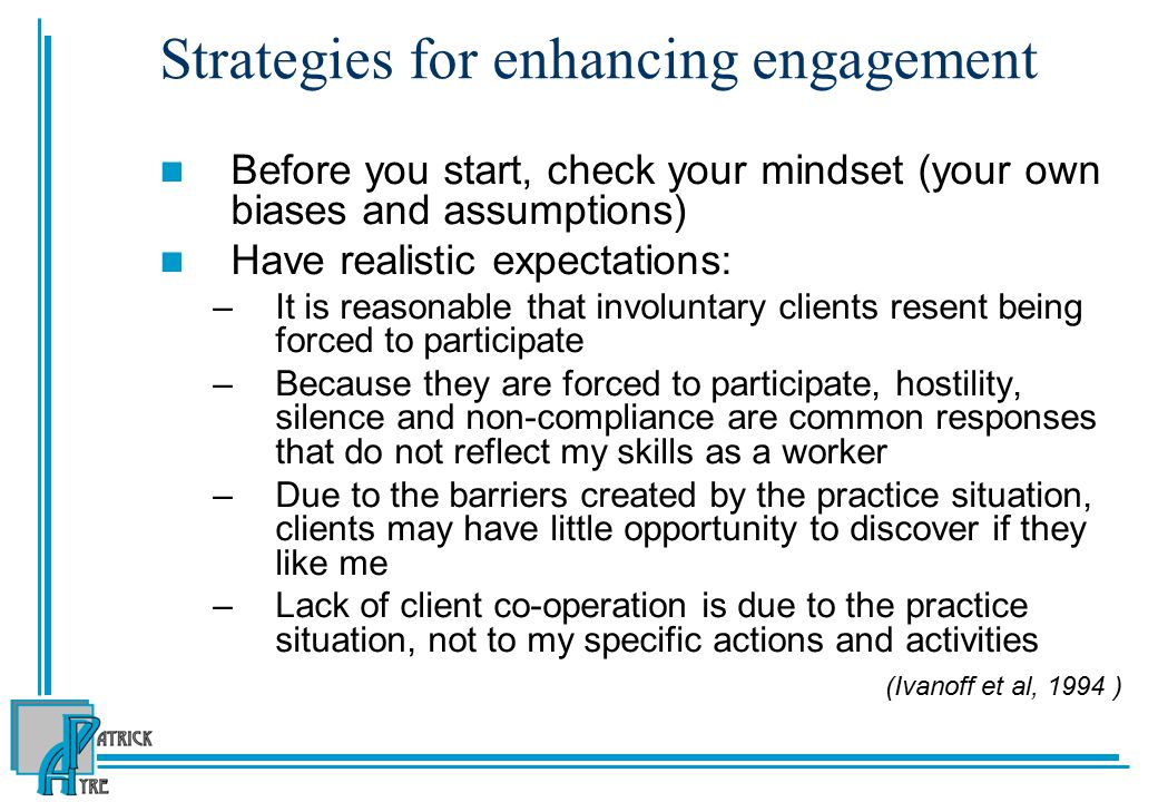 Strategies for enhancing engagement