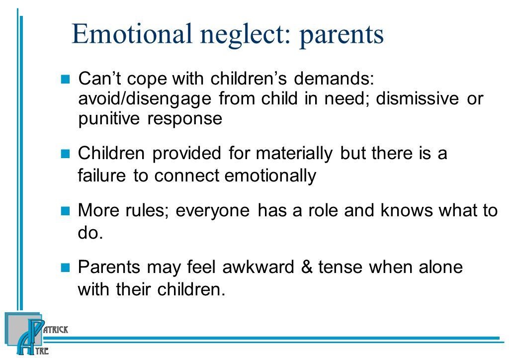 Emotional neglect: parents
