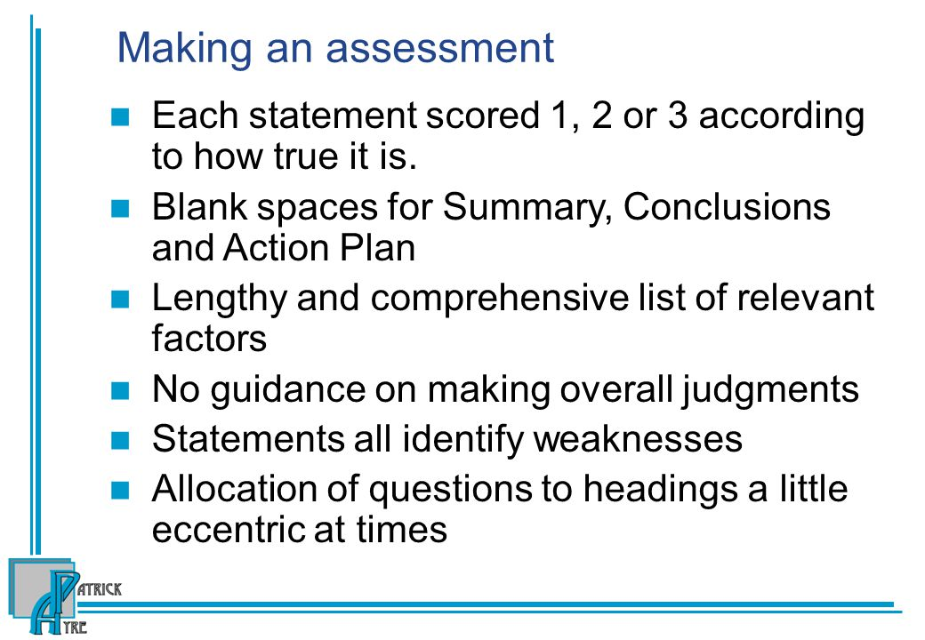 Making an assessment. Each statement scored 1, 2 or 3 according to how true it is. Blank spaces for Summary, Conclusions and Action Plan.