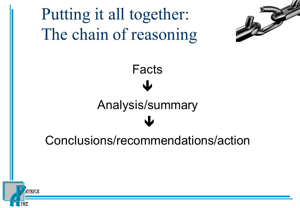 Putting it all together: The chain of reasoning