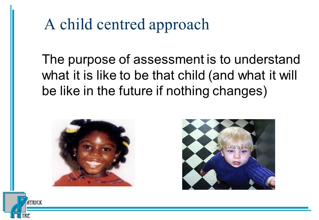 A child centred approach