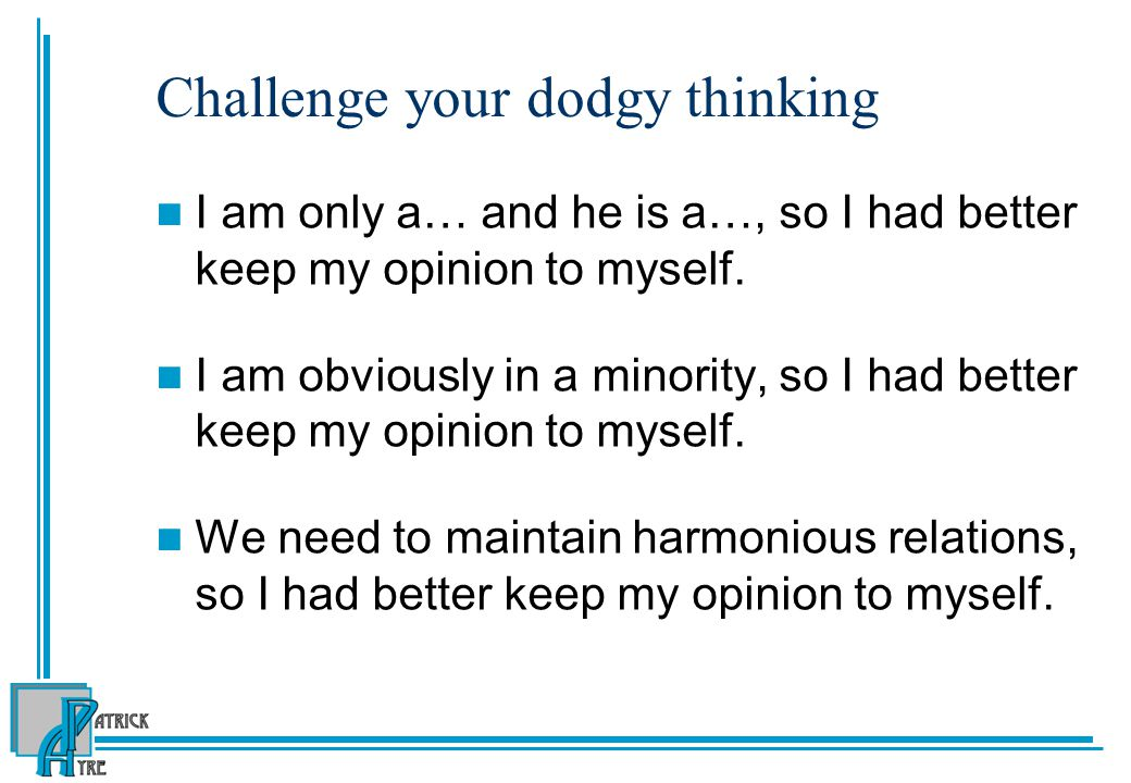 Challenge your dodgy thinking
