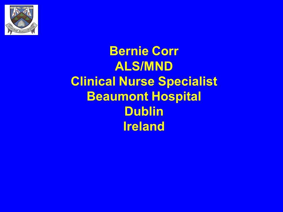 Bernie Corr ALS/MND Clinical Nurse Specialist Beaumont Hospital Dublin Ireland