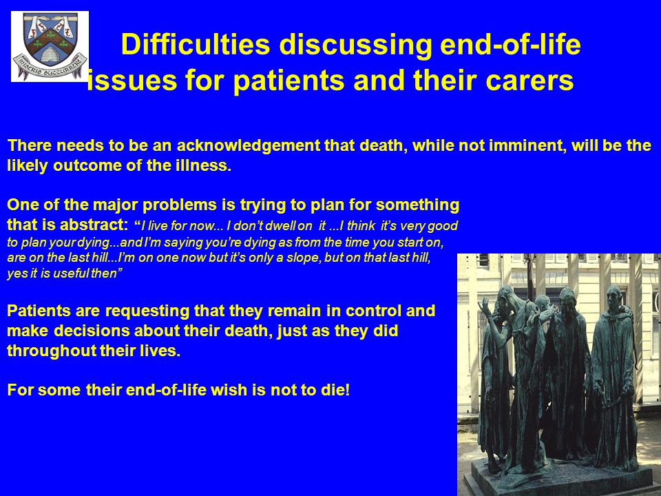 Difficulties discussing end-of-life issues for patients and their carers