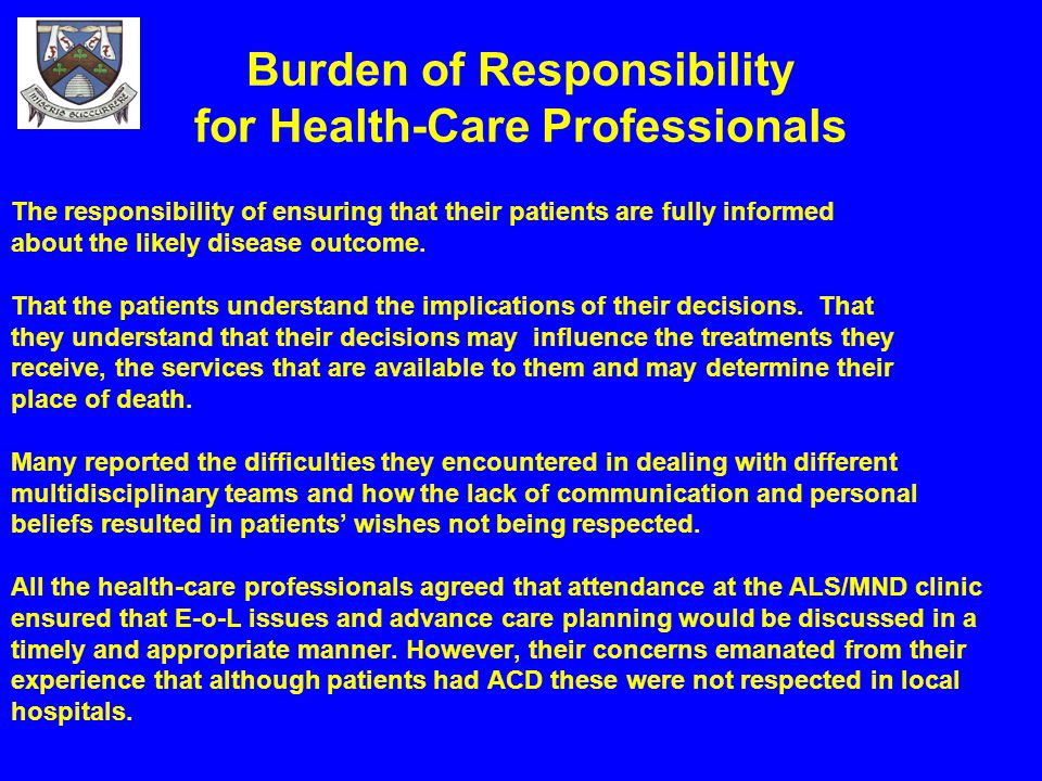 Burden of Responsibility for Health-Care Professionals
