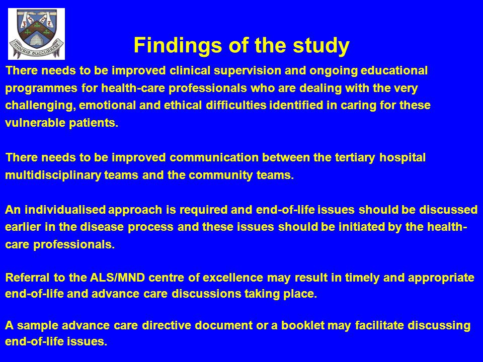 Findings of the study There needs to be improved clinical supervision and ongoing educational.