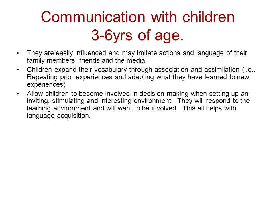 Communication with children 3-6yrs of age.