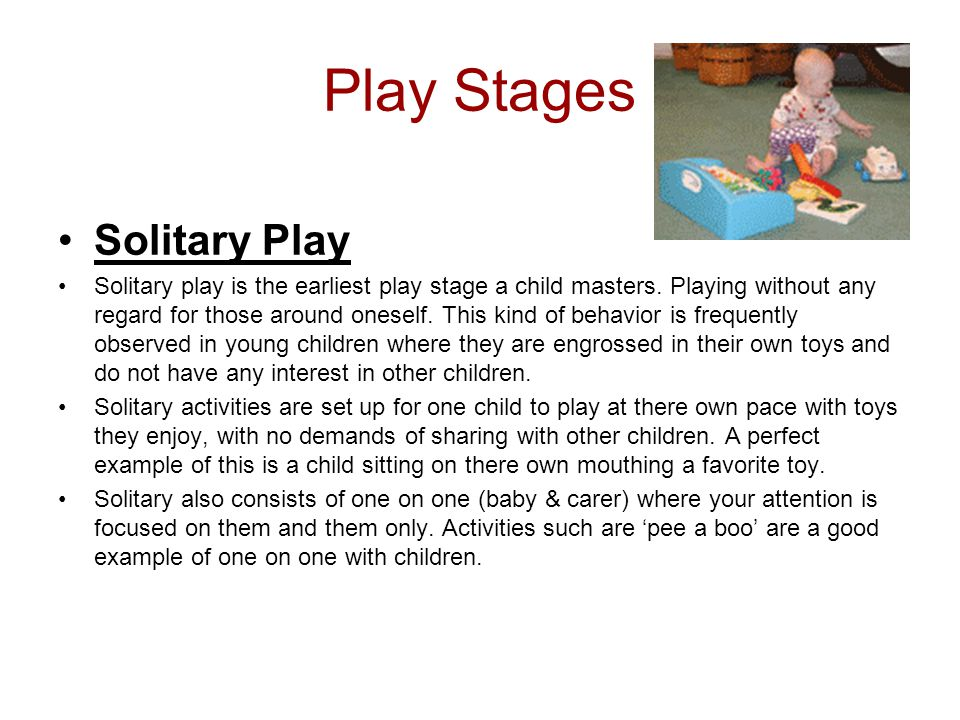Play Stages Solitary Play
