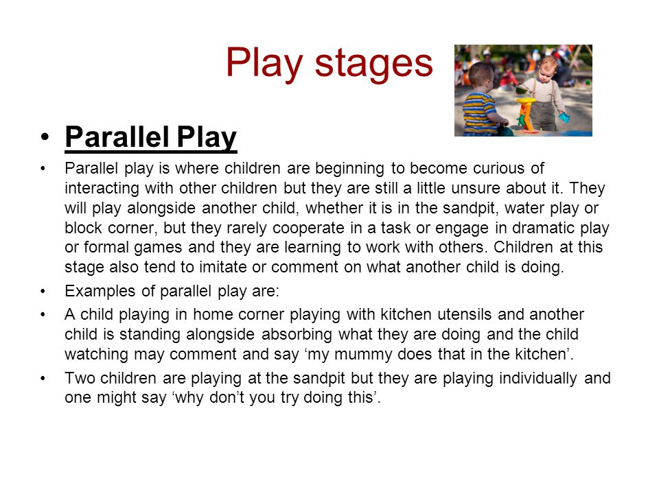 Play stages Parallel Play