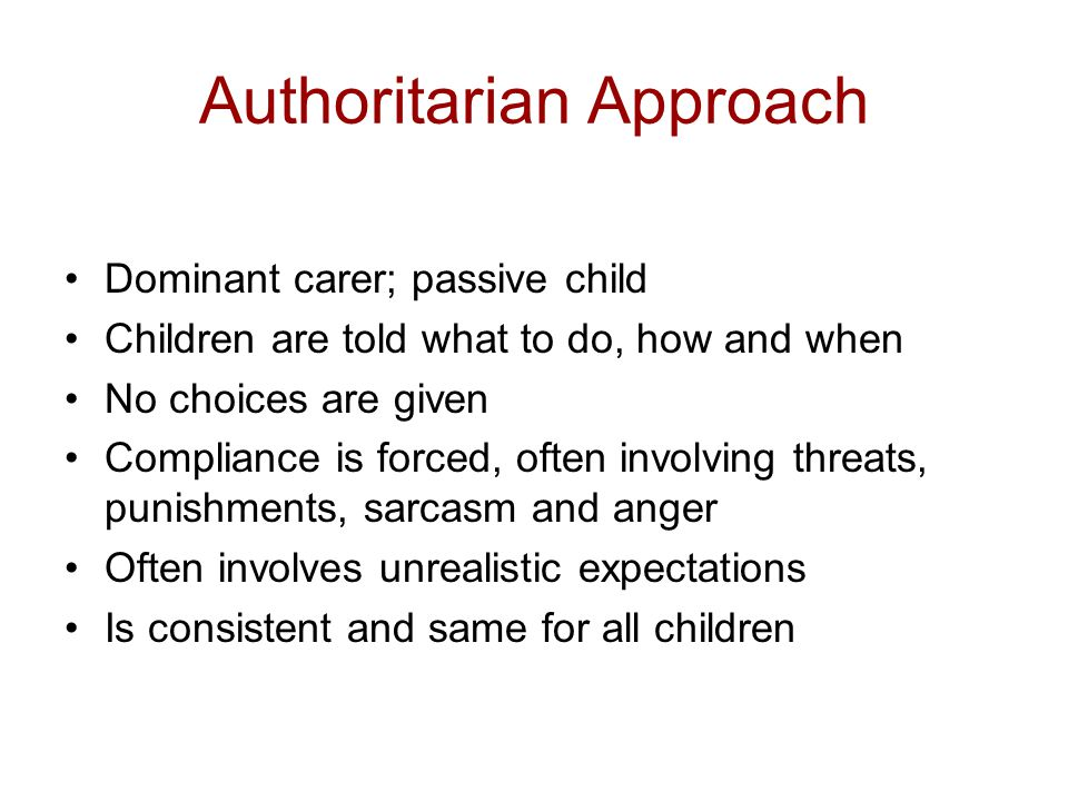 Authoritarian Approach
