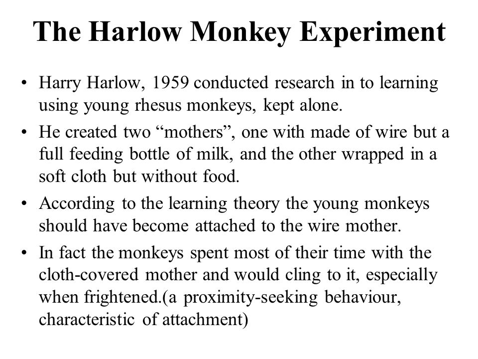 The Harlow Monkey Experiment