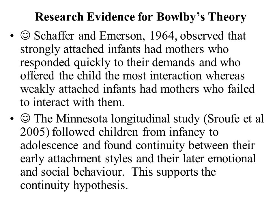 Research Evidence for Bowlby's Theory