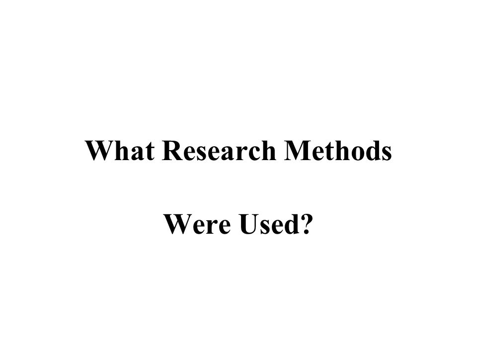 What Research Methods Were Used