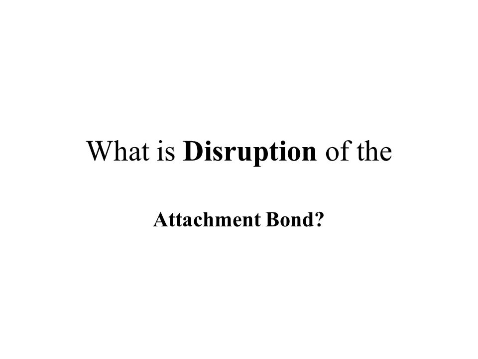 What is Disruption of the