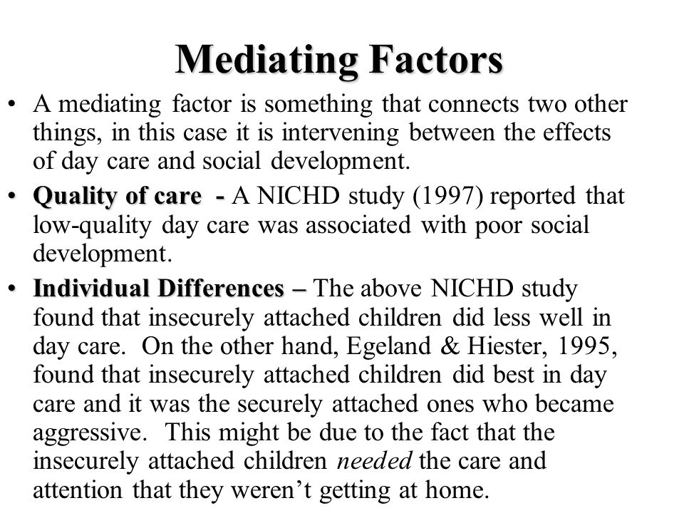Mediating Factors