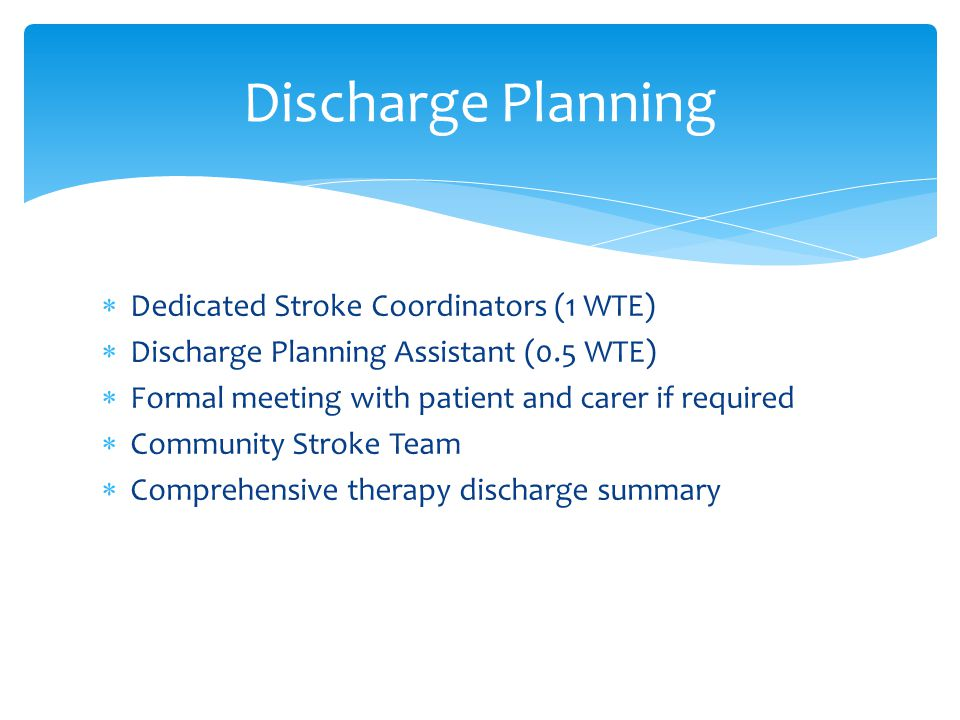 Discharge Planning Dedicated Stroke Coordinators (1 WTE)