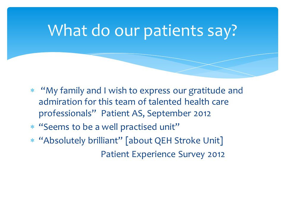 What do our patients say