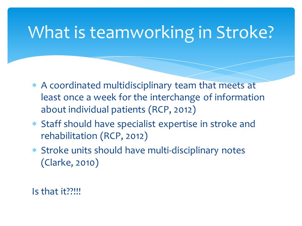 What is teamworking in Stroke