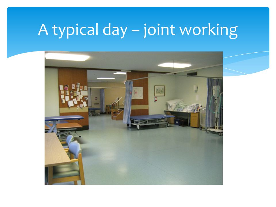 A typical day – joint working