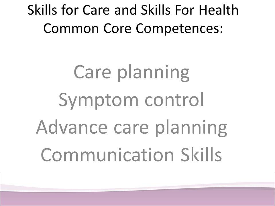 Skills for Care and Skills For Health Common Core Competences: