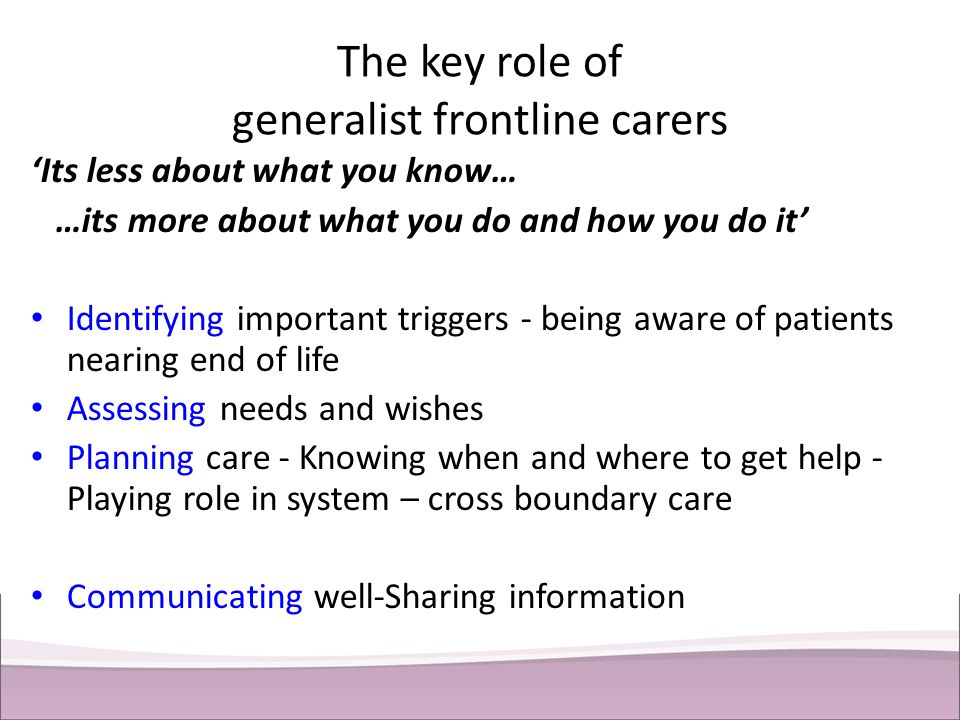 The key role of generalist frontline carers