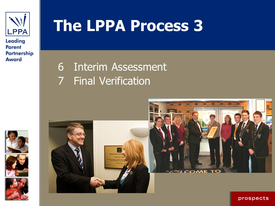The LPPA Process 3 6 Interim Assessment 7 Final Verification