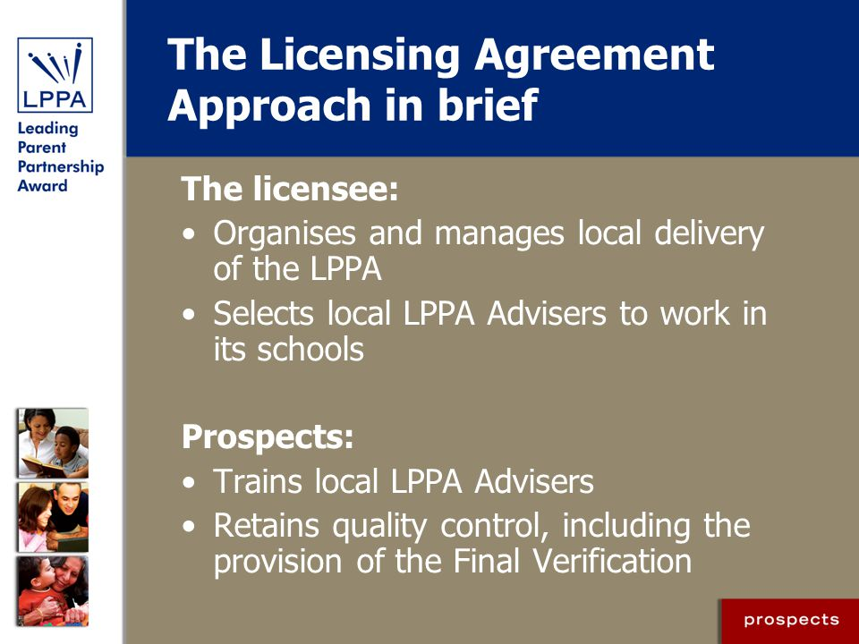 The Licensing Agreement Approach in brief