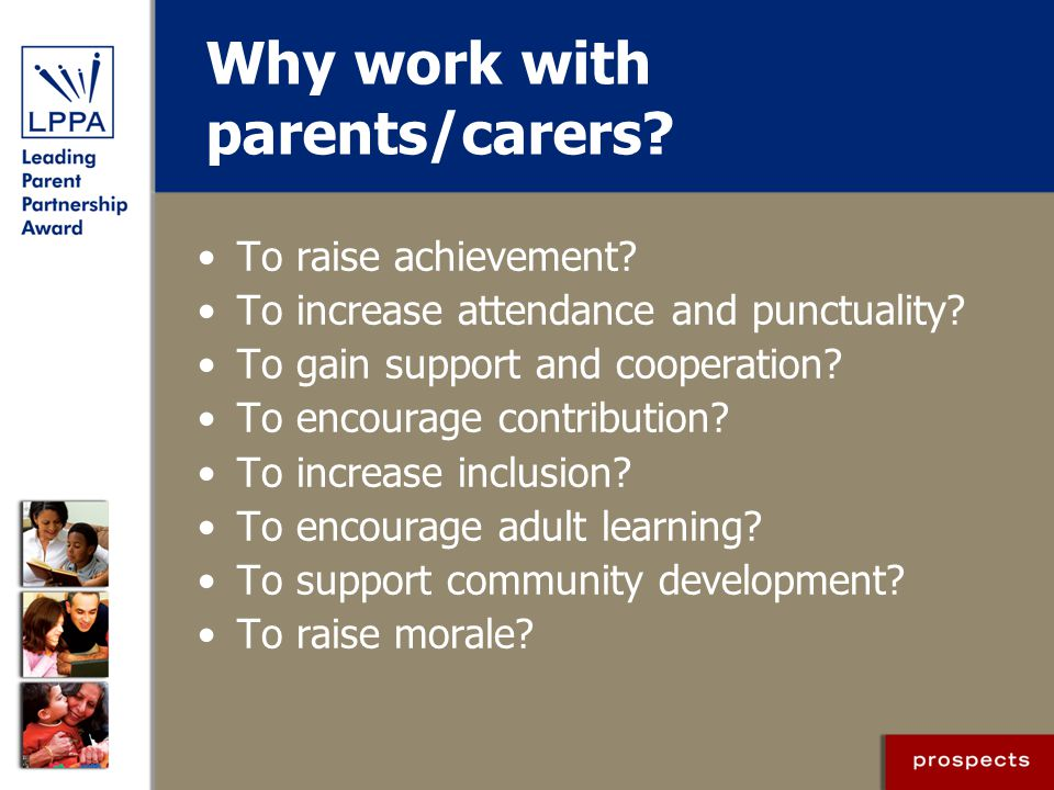 Why work with parents/carers