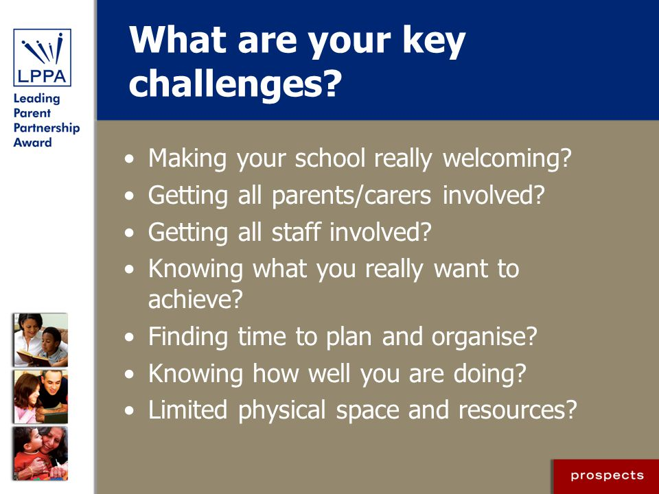 What are your key challenges