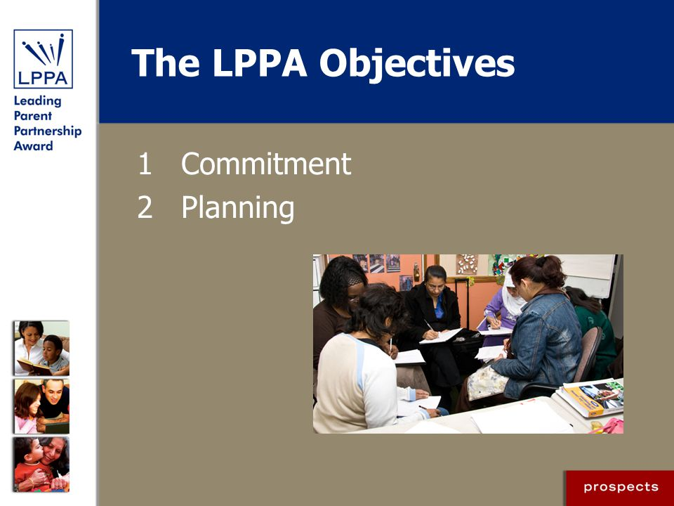 The LPPA Objectives 1 Commitment 2 Planning