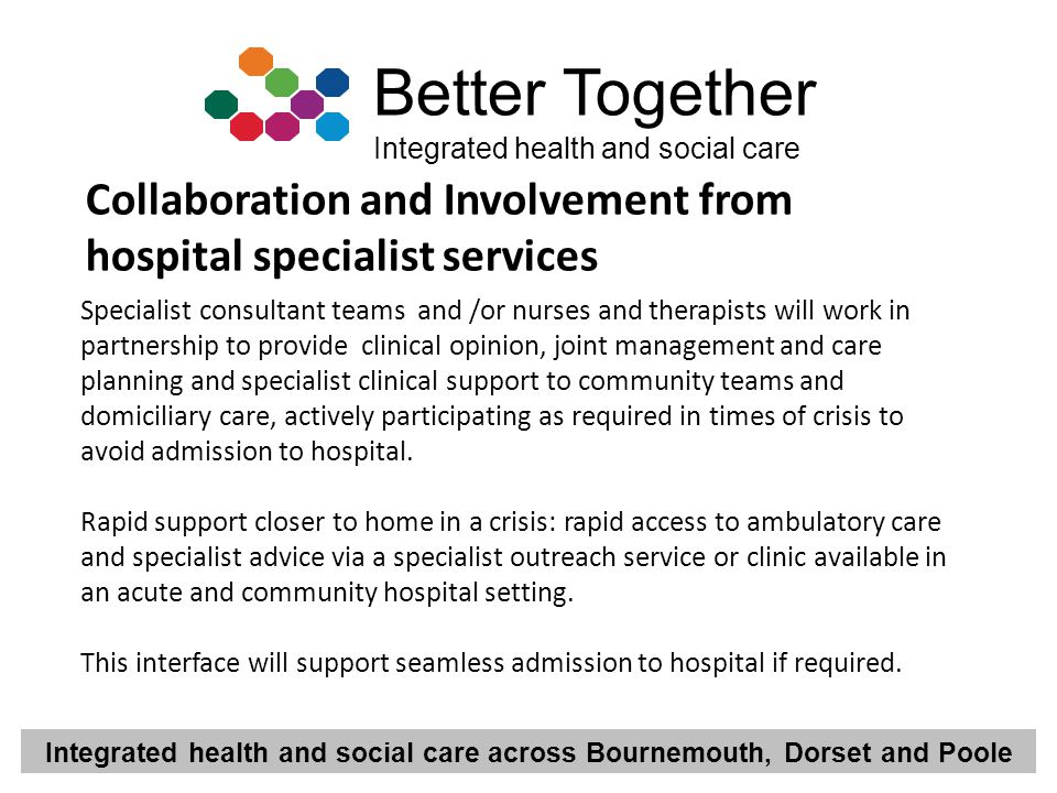 Collaboration and Involvement from hospital specialist services
