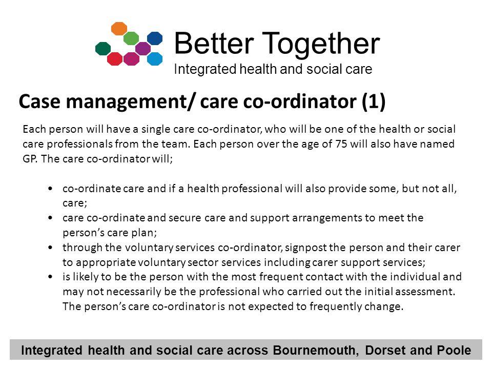 Case management/ care co-ordinator (1)