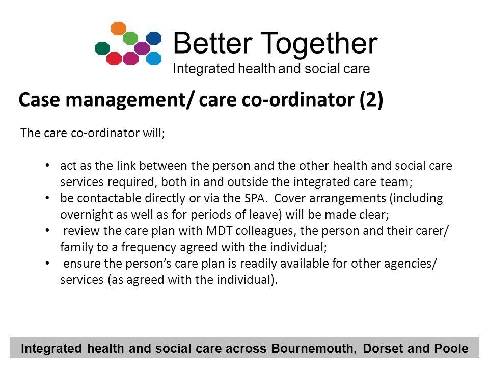 Case management/ care co-ordinator (2)