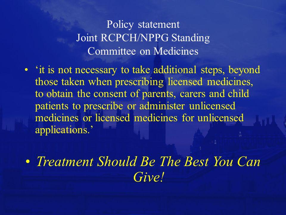 Policy statement Joint RCPCH/NPPG Standing Committee on Medicines