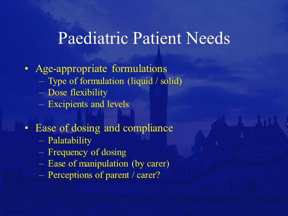 Paediatric Patient Needs