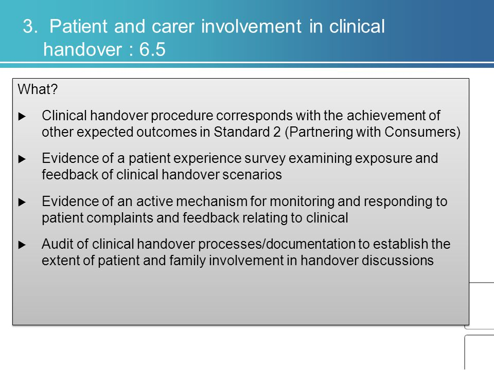 3. Patient and carer involvement in clinical handover : 6.5