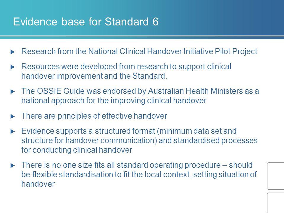 Evidence base for Standard 6