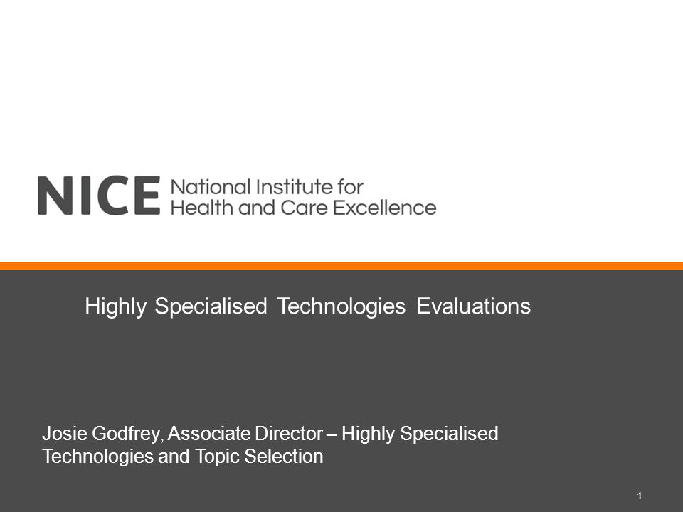 Highly Specialised Technologies Evaluations