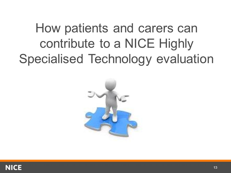 How patients and carers can contribute to a NICE Highly Specialised Technology evaluation