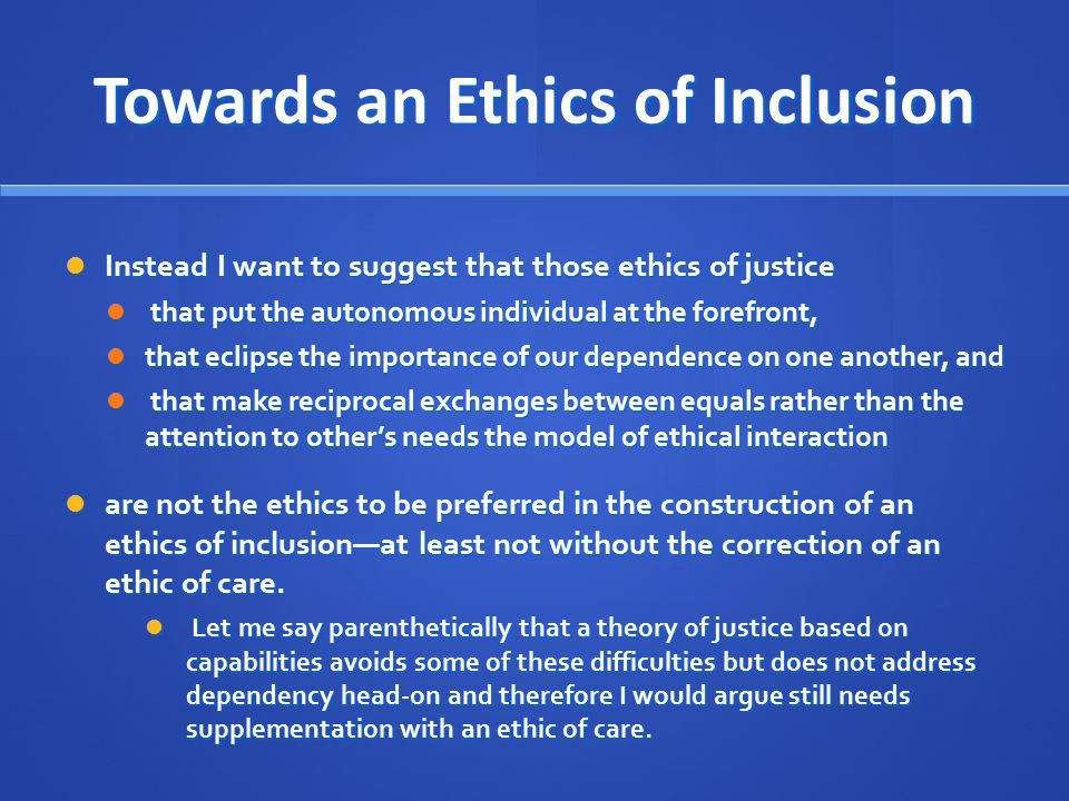 Towards an Ethics of Inclusion