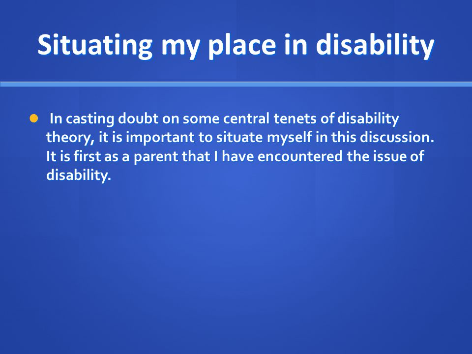 Situating my place in disability