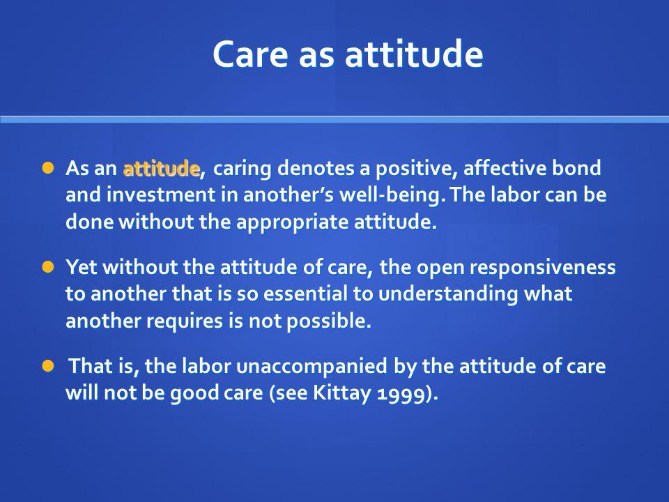 Care as attitude