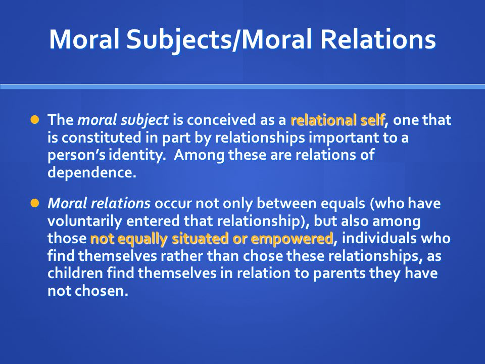 Moral Subjects/Moral Relations