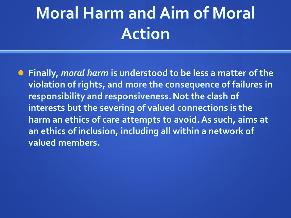 Moral Harm and Aim of Moral Action