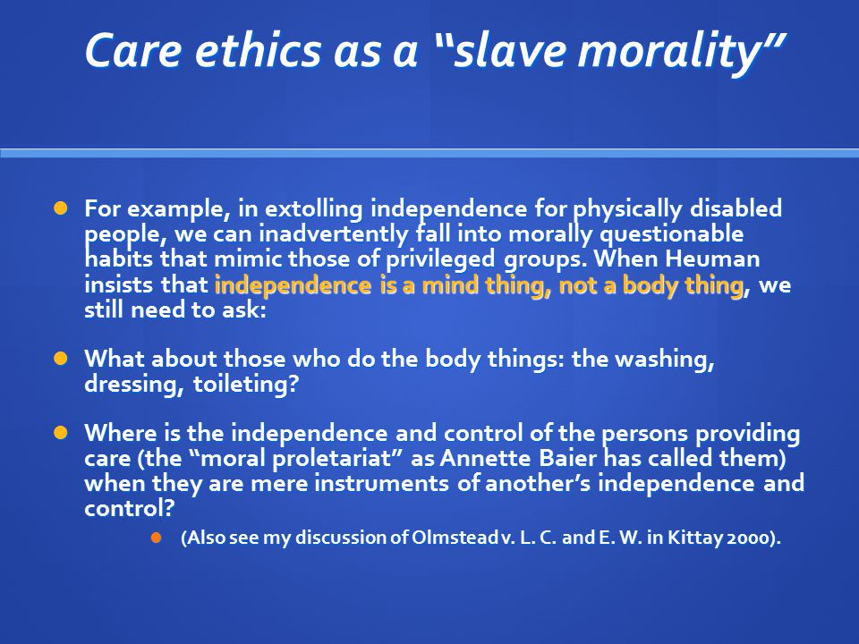 Care ethics as a slave morality