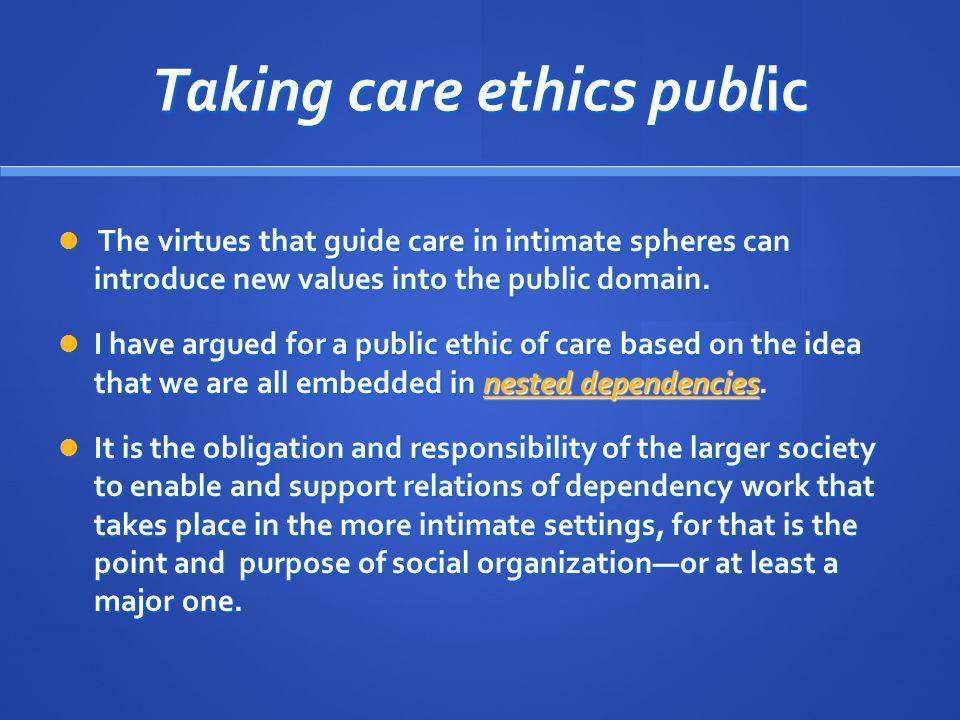 Taking care ethics public