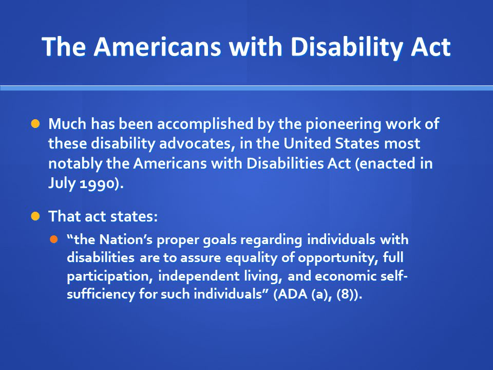 The Americans with Disability Act