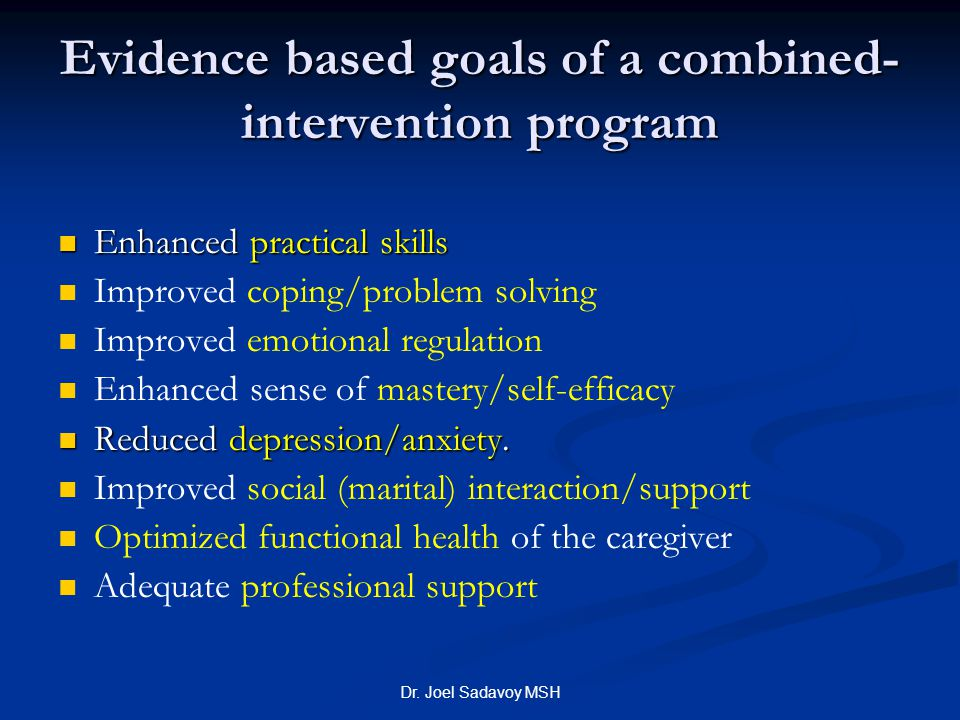 Evidence based goals of a combined- intervention program