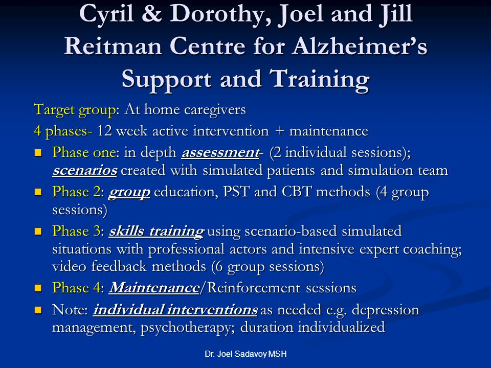 Cyril & Dorothy, Joel and Jill Reitman Centre for Alzheimer's Support and Training