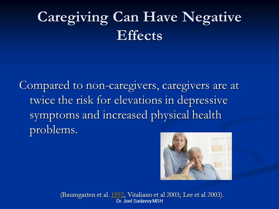 Caregiving Can Have Negative Effects